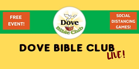 Dove Bible Club LIVE! tickets