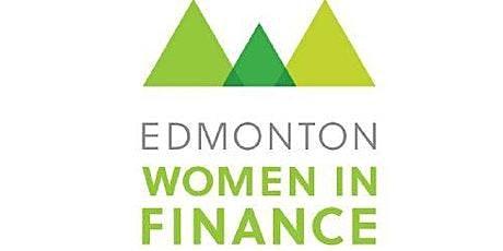 Edmonton Women in Finance Presents - Building Your Financial Strength tickets
