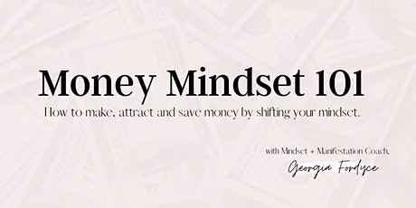 Money Mindset 101 tickets
