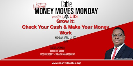 My Money Monday: Grow It, Check Your Cash & Make Your Money Work tickets