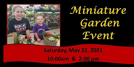 Miniature Garden Event tickets