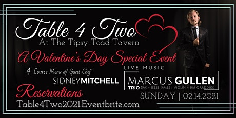 Table 4 Two (A Valentine's Day Special Event) tickets