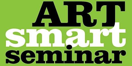 Art Smart Seminar: For Emerging & New Artists tickets