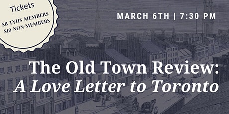 The Old Town Review: A Love Letter to Toronto tickets