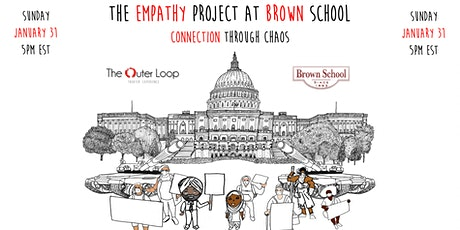 The Empathy Project at Brown School: Connection Through Chaos tickets