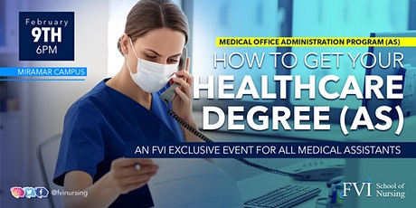 OPEN HOUSE – Get Your Healthcare Degree – Medical Office Administration(AS) tickets