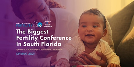 4th Annual South Florida Fertility Expo 2021- The WEBINAR EDITION tickets