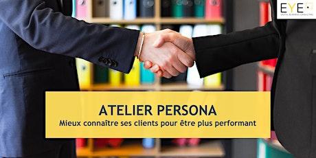 Atelier Persona - Mieux connaître ses clients billets