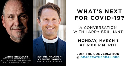 Grace Winter Forum Online with Larry Brilliant: What's Next For COVID-19? tickets