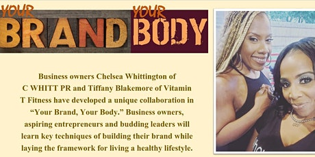 Your Brand, Your Body tickets