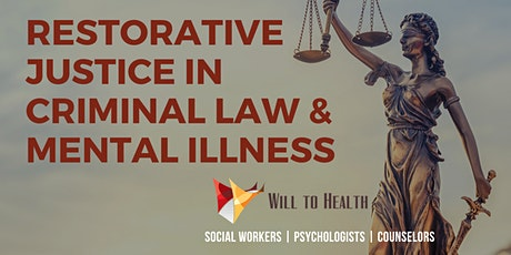 Ethics, Restorative Justice in Criminal Law, and Mental Disorders tickets