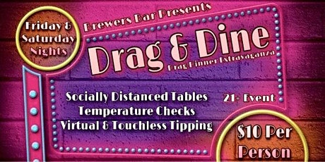 Brewers Socially Distant Drag & Dine - FEB tickets