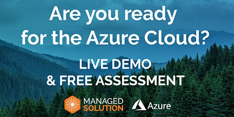 Live Demo: How to Perform an Azure Cloud Assessment & Find Out If Your Busi tickets