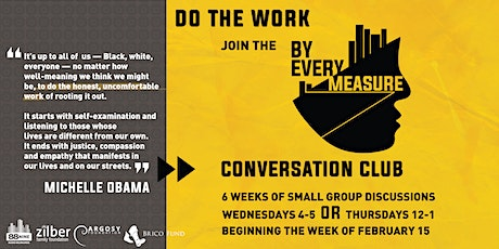 By Every Measure Conversation Club -- Thursdays from noon to 1pm tickets