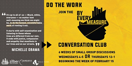 By Every Measure Conversation Club -- Wednesday from 4-5pm tickets