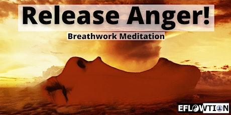 Release Anger! Breathwork Meditation tickets