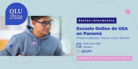Sesión informativa: Escuela Secundaria Online de USA en Panamá entradas