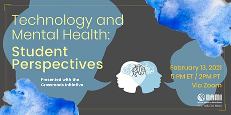 Technology and Mental Health: Student Perspectives tickets