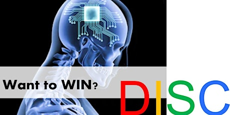 Want to WIN? - Use DISC Behavioural Type Knowledge to Be More Successful! tickets