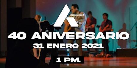 40 Aniversario Amistad de Chihuahua entradas