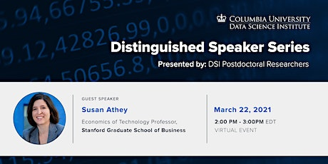 DSI Distinguished Speaker Series: Susan Athey, Stanford University tickets