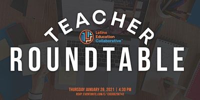 Teacher Roundtable