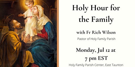 Holy Hour for the Family tickets