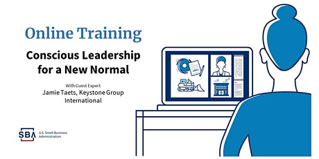 """SBA Hosts Jaime Taets """"Conscious Leadership for a New Normal"""" tickets"""