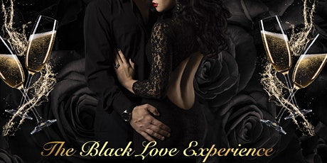 """The """"Black Love"""" Experience Valentine's Day 2021 tickets"""