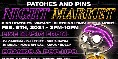 "Patches & Pins Flea Market ""Night Market"" tickets"