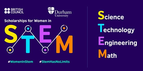 Becas del British Council y Durham para mujeres en ciencias e ingeniería tickets