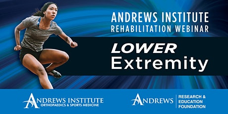 Andrews Institute Rehabilitation Webinar:  Lower Extremity tickets