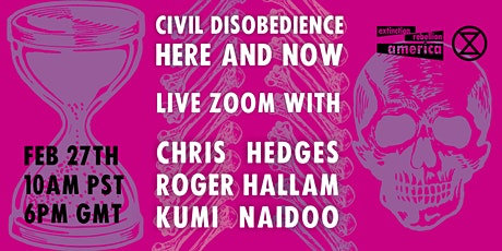 Civil Disobedience, Here & Now, w/ Chris Hedges, Roger Hallam & Kumi Naidoo tickets