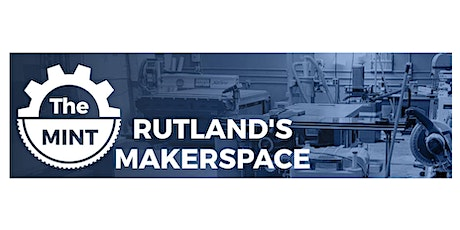 """A Small Business Owner's Guide to Rutland's Makerspace """"The MINT"""" tickets"""