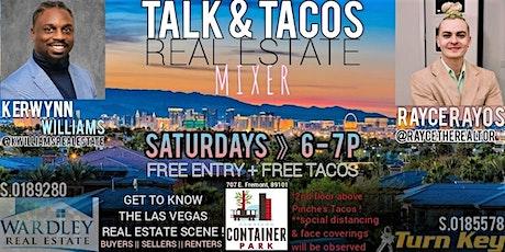 Talk & Tacos Real Estate Mixer tickets