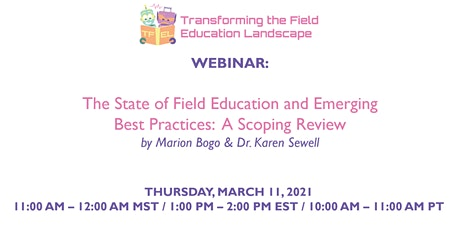 The State of Field Education and Emerging Best Practices: A Scoping Review tickets