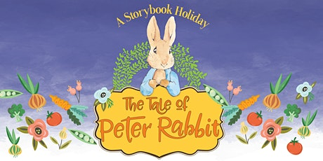 A Storybook Holiday: The Tale of Peter Rabbit tickets
