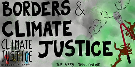 Climate Justice Discussion Group: Borders tickets