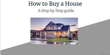 How to buy a House -  A Step by Step Guide tickets