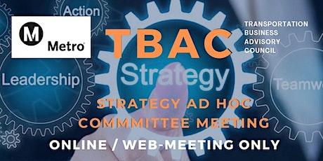 LA Metro TBAC Strategy Ad Hoc Committee Meeting - WEB/ONLINE MEETING tickets