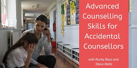 Advanced Accidental Counsellor Training July 2021 tickets