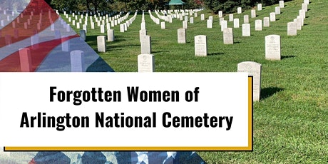 Live Tour: Women of Arlington National Cemetery tickets