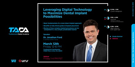 Leveraging Digital Technology to Maximize Dental Implant Possibilities tickets