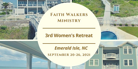 Faith Walkers Ministry 3rd Annual Women's Retreat tickets
