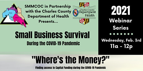Where's the Money? Finding Access to Capital Funding During the Pandemic tickets