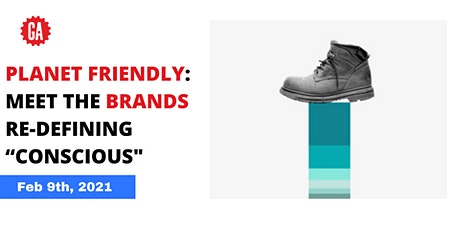 """Planet Friendly: Meet the Brands Re-Defining """"Conscious"""" tickets"""