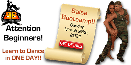 Salsa Bootcamp for Beginners!   Saturday, April  3rd, 2021 tickets