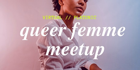 Queer Femme Meetup - an Interactive Social Event tickets