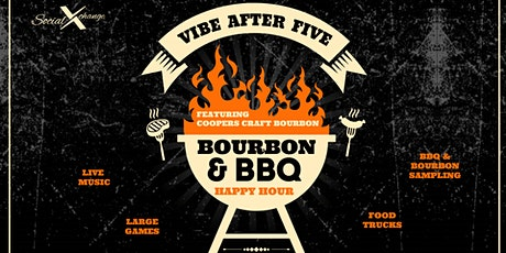 #VibeAfter5    Bourbon & BBQ    Powered by Coopers Craft Bourbon tickets