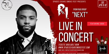 "Spades Cigars Smoke Fest presents RL from R&B Group ""NEXT"" tickets"